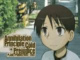 Annihilation Principle + Cold Prejudice