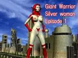 シルバーウーマン第一話「銀色の女戦士」