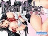 Dream Hacker - 夢操犯 -