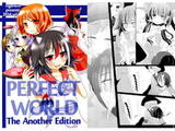 PERFECT WORLD The Another Edition