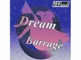 Dream Barrage