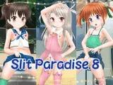 Slit Paradise 8